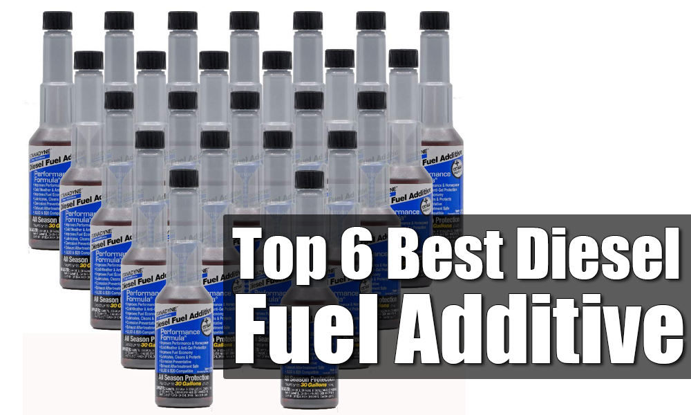 top 6 best diesel fuel additive