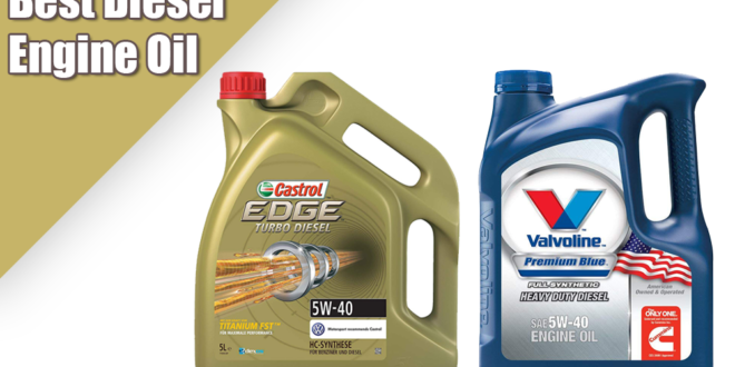 Best Diesel Engine Truck >> Best Diesel Engine Oil Of 2019 Your Ultimate Guide And