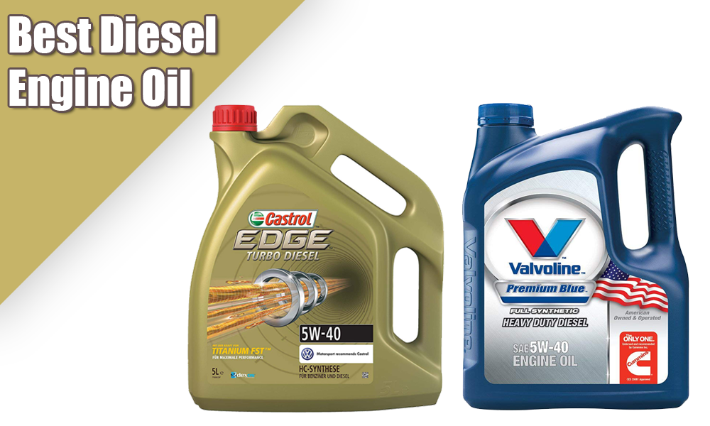 Best Diesel Engine Oil of 2019: Your Ultimate Guide and