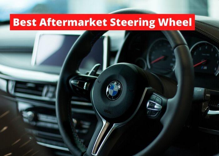 Best Aftermarket Steering Wheel