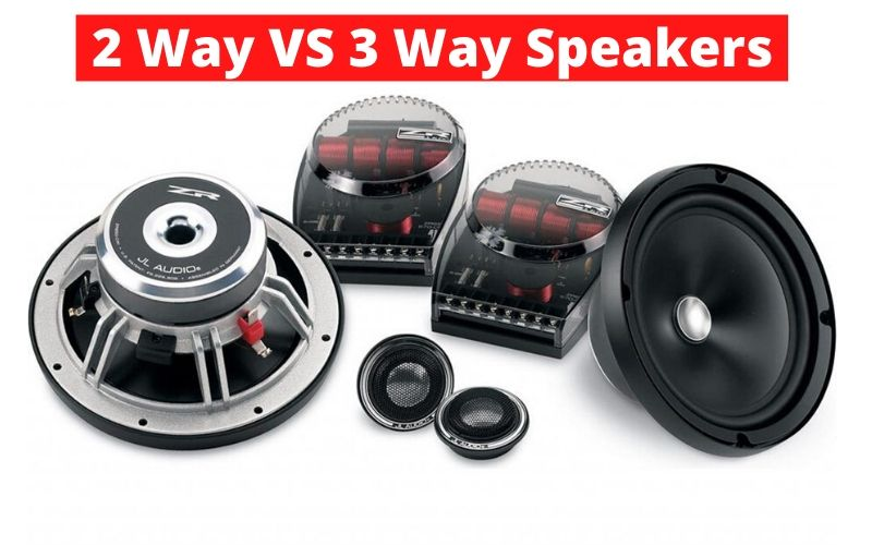 2 Way Vs 3 Way Car Speakers A Comparative Guide Automobileremedy Com