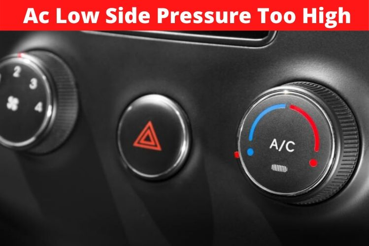 Ac Low Side Pressure Too High