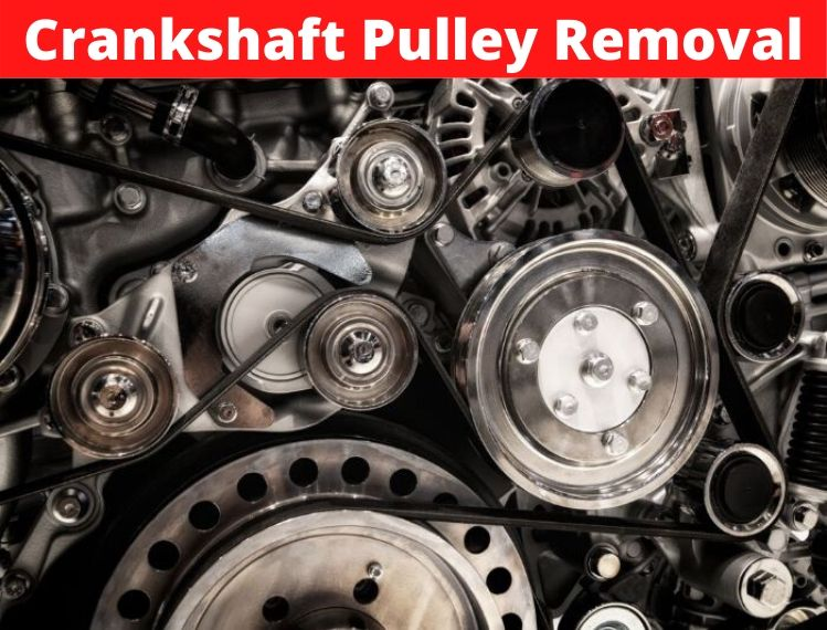 Crankshaft Pulley Removal