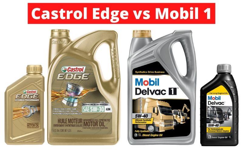 Castrol Edge vs Mobil 1