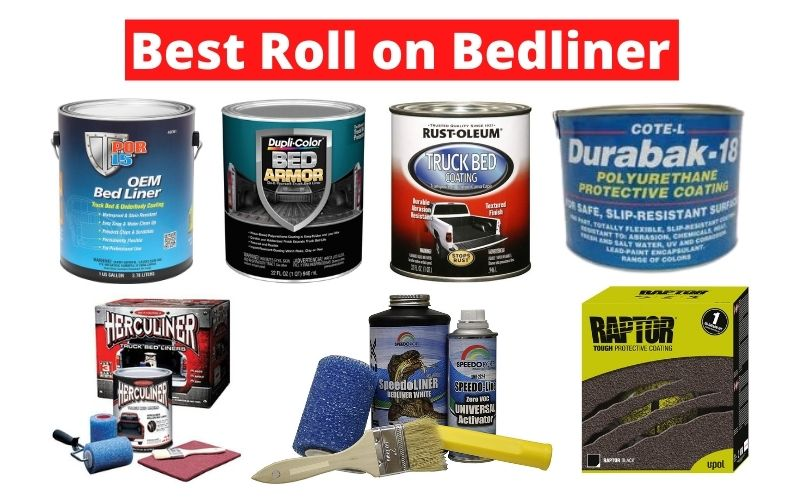 Best Roll on Bedliner