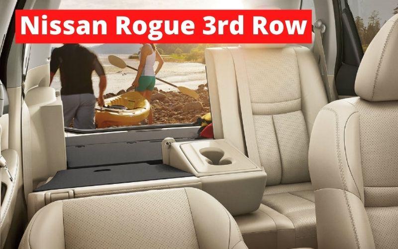 Nissan Rogue 3rd Row