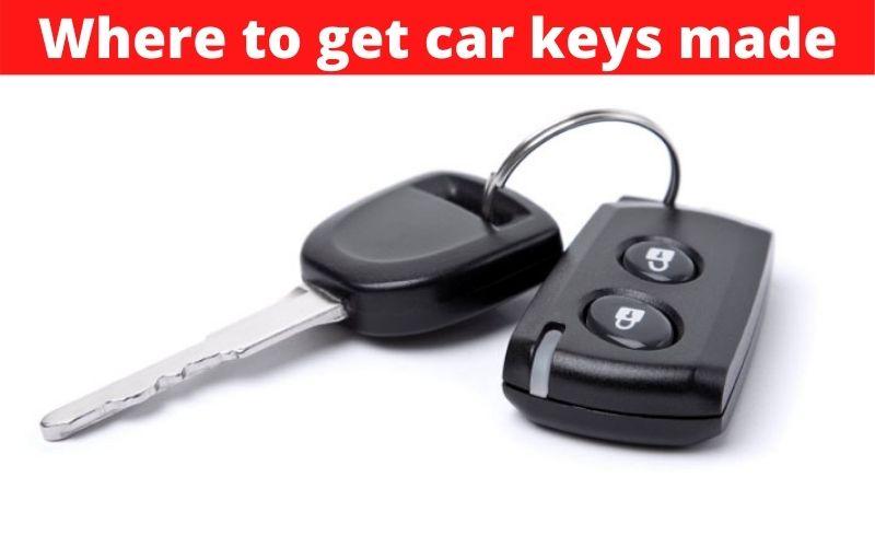 Where to get car keys made