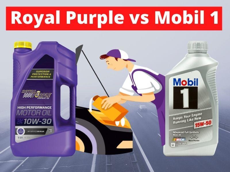 Royal Purple vs Mobil 1